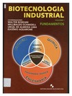 Biotecnologia Industrial - Vol 1 - Walter Borzani
