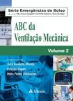ABC da Ventilação Mecânica   Volume 2 (Série Emergências de Bolso) 1