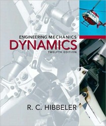 Engineering Mechanics   Dynamics 12 Edition BY R.C Hibbeler   BOOK