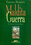 Francisco Doratioto   Maldita Guerra.compressed
