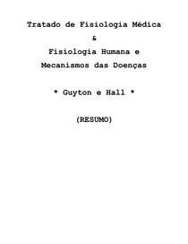 Resumo Completo Guytinho - Guyton & Hall.pdf