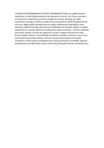 CUIDADOS DE ENFERMAGEM AO PACIENTE COM BRONQUITE Plano de cuidados Auxiliar a reposicionar