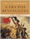 A Era das Revoluções  Eric Hobsbawm
