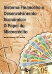 Sistema Financeiro e Desenvolvimento Econômico: O Papel do Microcrédito