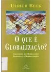 BECK Ulrich O que e globalizacao