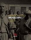 3 Barbacena   Holocausto brasileiro
