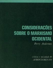 Considerações sobre o Marxismo Ocidental, Perry Anderson
