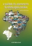 A qualidade da reforma Agraria brasileira