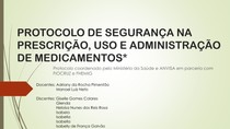 PROTOCOLO DE SEGURANÇA NA PRESCRIÇÃO, USO E ADMINISTRAÇÃO DE MEDICAMENTOS