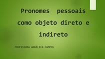 Pronomes pessoais como objeto direto e indireto