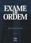 PRÁTICA TRABALHISTA - EXAME DE ORDEM