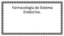 Farmacologia do Sistema Endócrino