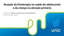 Atuação+da+Fisioterapia+na+Saúde+do+Adolescente+e+da+Criança+na+Atenção+Primária