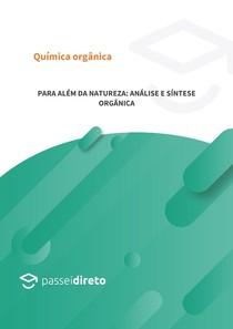 Para além da natureza: análise e síntese orgânica