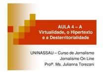 aula_4_a_virtualidade_o_hipertexto_e_a_desterritorialidade_modo_de_compatibilidade_