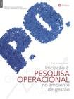 PESQUISA OPERACIONAL NO AMBIENTE DA GESTÃO - LIVRO