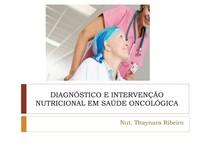 ATUAÇÃO DO NUTRICIONISTA NO TRATAMENTO ONCOLÓGICO