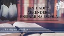 Aula do Tópico 2.1 - Paradigmas Científicos do texto Didática - Paulo Barguil