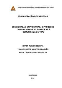 COMUNICAÇÃO EMPRESARIAL O PROCESSO COMUNICATIVO E AS BARREIRAS a COMUNICAÇÃO EFICAZ