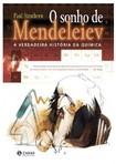 Livro O sonho de Mendeleiev: A verdadeira história da química