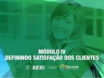 modulo 4 - definindo satisfação dos clientes