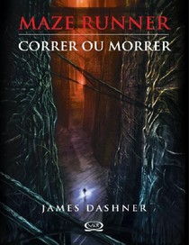 correr_ou_morrer_____maze_runner_____vol.1_____james_dashner