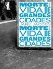 JACOBS Jane 1961 Morte e Vida de Grandes Cidades (1)