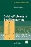 Solving Problems in Food Engineering, Springer (2008)