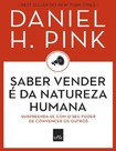 LIVRO_Saber vender e da natureza huma - Daniel H. Pink