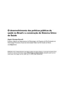 O desenvolvimento das políticas públicas de saúde no Brasil e a construção do Sistema Único  de Saúde.