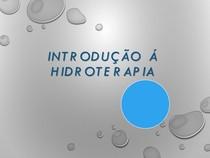 Introdução á Hidroterapia