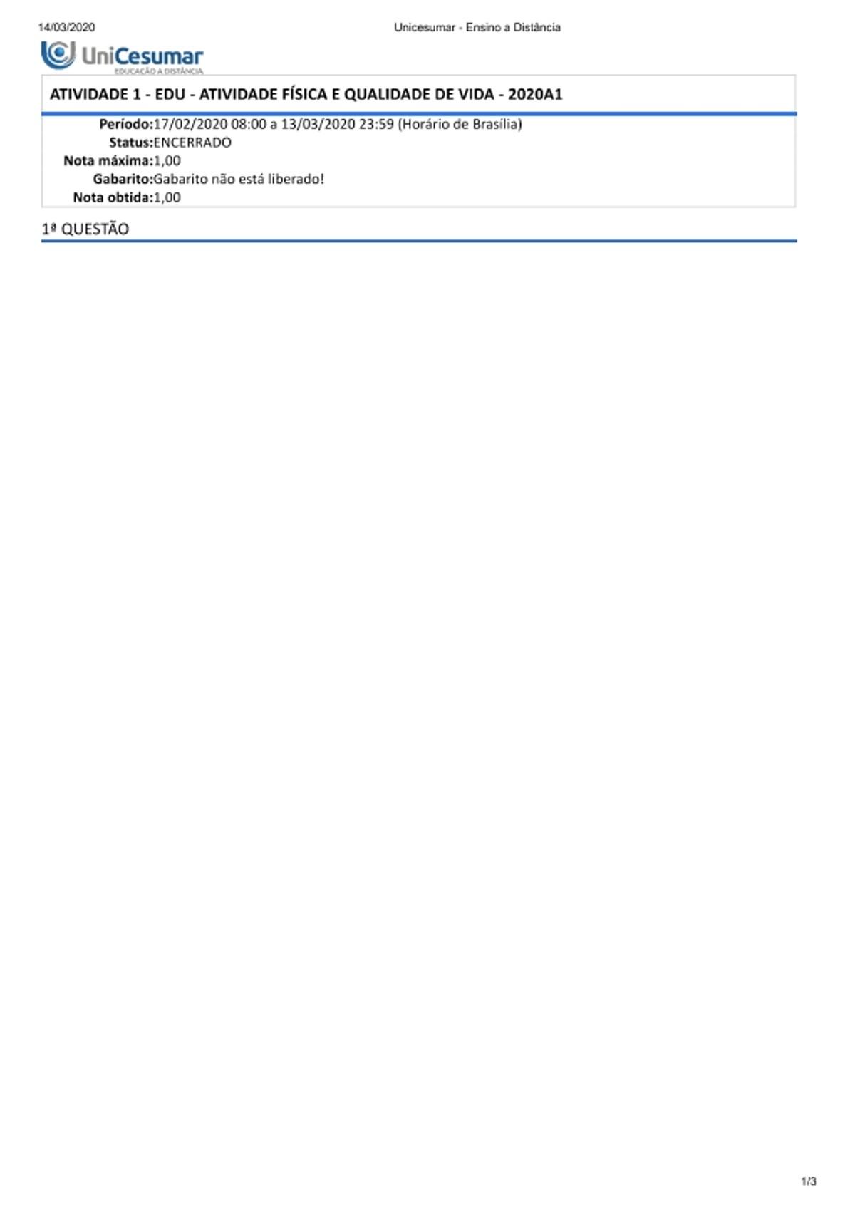 Pre-visualização do material ATIVIDADE 1 - EDU - ATIVIDADE FÍSICA E QUALIDADE DE VIDA - 2020A1 com nota - página 1
