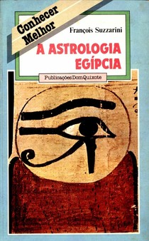Astrologia Egípcia - François Suzzarini