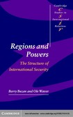 REGIONS AND POWERS - BUZAN; WAEVER
