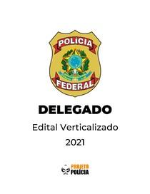 Polícia Federal (PF) - Delegado - 2021 - Edital Verticalizado