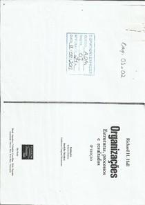 R. Hall -  Organizações: estruturas, processos e resultados - Cap 1 e 2
