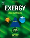 Exergy Energy, Environment and Sustainable Development   2nd (2013)