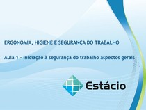 Aula_01_Ergonomia e Segurança do Trabalho