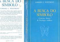 A Busca do Simbolo - Edward Whitmont