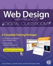 Web Design with HTML and CSS Digital Classroom - Jeremy Osborn, Jennifer Smith and the AGI Training Team