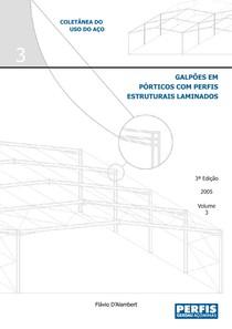 Metálicas   Galpões em pórticos com perfis estruturais laminados