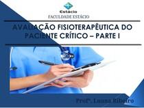 AULA 3 - AVALIAÇÃO FISIOTERAPÊUTICA DO PACIENTE CRÍTICO - I (1)