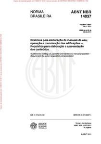 NBR 14037 2011 Diretrizes para elaboração de manuais de uso, operação e manutenção das edificações Requisitos para elaboração e apresentação dos conteúdos