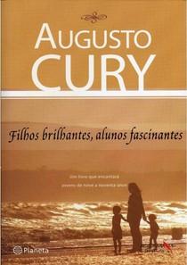 05 Filhos Brilhantes Alunos Fascinantes Augusto Cury Di 6