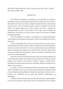 RESENHA CRITICA DO LIVRO AVALIAR: RESPEITAR PRIMEIRO, EDUCAR DEPOIS DE JUSSARA HOFFMANN