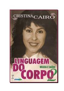 feeaa7374 Cristina Cairo Linguagem do Corpo 2 Beleza e Saúde - Livros - 17