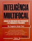 Inteligencia Multifocal   Augusto Cury