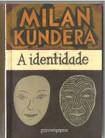 A Identidade - por Milan Kundera