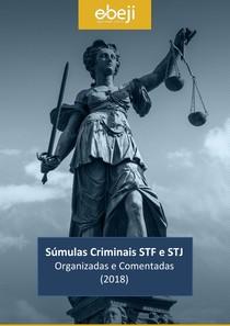 #Súmulas Criminais STF e STJ Organizadas e Comentadas (2018)