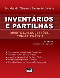 Inventários e partilhas Direito das sucessões teoria e prática